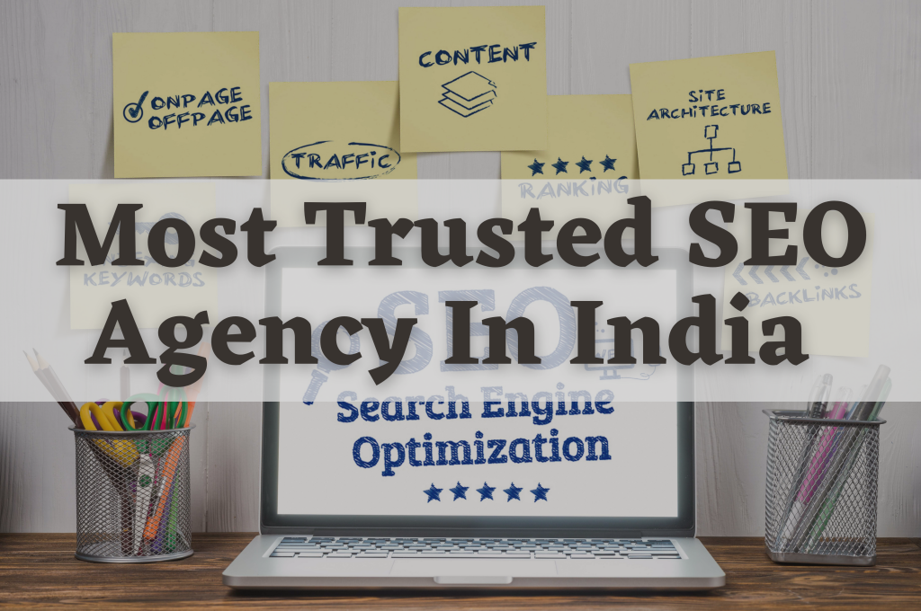 Most Trusted SEO Agency In India